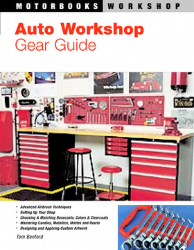 Garage And Workshop Gear Guide Motorbooks Workshop Series by Tom
