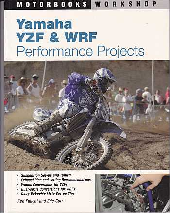 Yamaha YZF and WRF Performance Projects By Ken Faught and Eric G - Click Image to Close