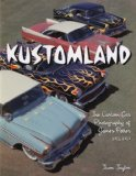 Kustomland The Custom Car Photography of James Potter 1955-1959