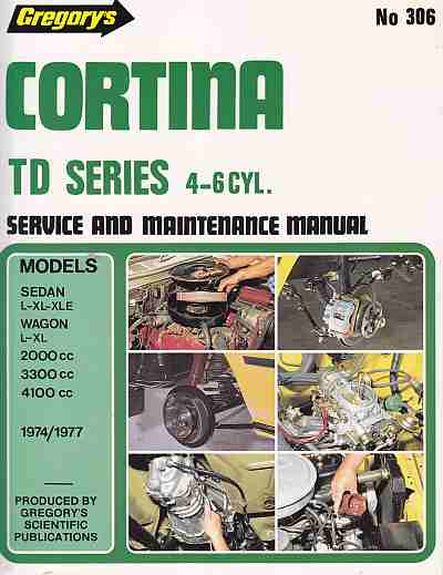 Cortina TD 1974-77 4 and 6 CYL Service and Maintenance Manual PT