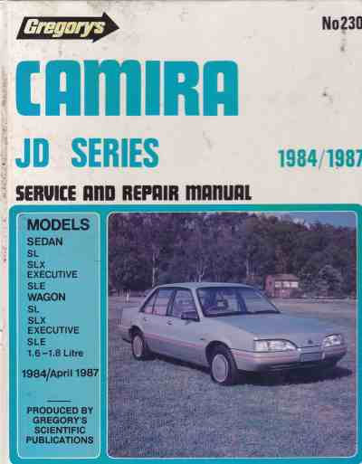 Holden Camira 1984-April 87 Gregorys No. 230 Shop Manual 9780855