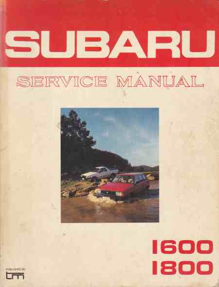 Subaru service manual : 1600-1800 - 1983-1984 models (with a cov