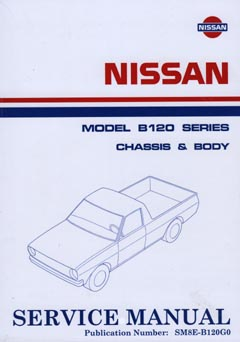 Datsun 1200 (B120) Ute Chassis And Body Repair Manual
