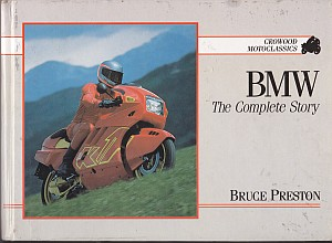 BMW (Crowood Motoclassics) by Bruce Preston,