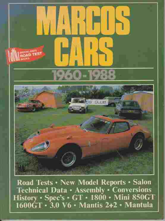 Marcos Cars 1960-88 (Brooklands Books Road Tests Series)