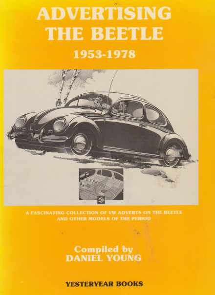 VW Beetle 1954-1972 Edited by Daniel Young 1873078145