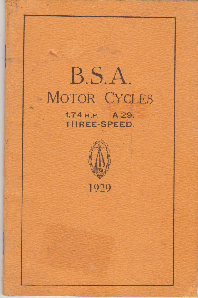 BSA 1929 Motorcycles; Some Helpful Hints: