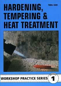 Hardening, Tempering And Heat Treatment (Argus Workshop Practice