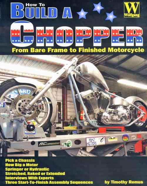 How to Build a Chopper by Tim Remus,