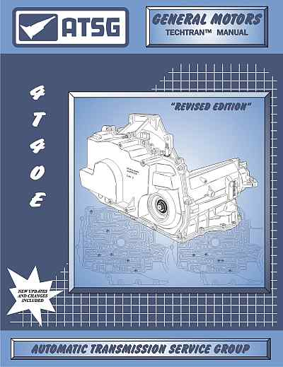 GM 4T40-E Transaxle Repair Manual (ATSG)