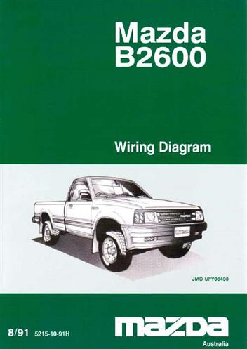 MAZDA B SERIES 08/1991 FACTORY WIRING DIAGRAM MANUAL SUPPLEMENT on mazda b2600 parts, mazda 3 wiring diagram, mazda 5 wiring diagram, mazda b2600 engine, mazda parts diagram, mazda b2600 firing order, mazda protege wiring diagram, mazda b2600 body diagram, mazda b4000 wiring diagram, mazda b2600 exhaust system, mazda miata wiring diagram, 1989 mazda b2200 engine diagram, mazda b2200 wiring-diagram, mazda mpv wiring diagram, mazda b2600 antenna, mazda b3000 wiring diagram, mazda 323 wiring diagram, mazda 6 wiring diagram, mazda b2600 transmission, 1987 mazda b2000 engine diagram,
