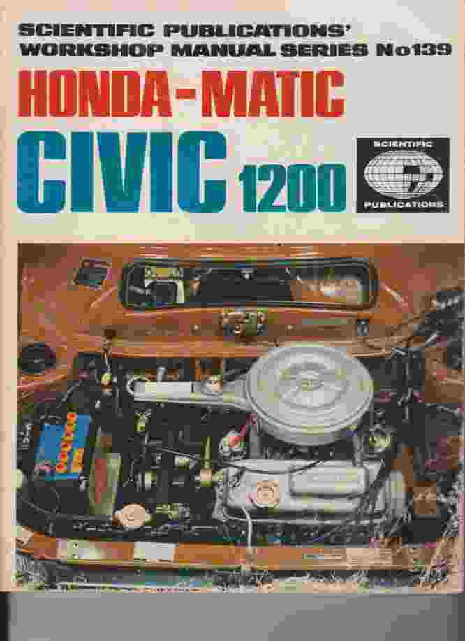 Honda- Matic Civic 1200 Workshop Manual A Scientific Publication