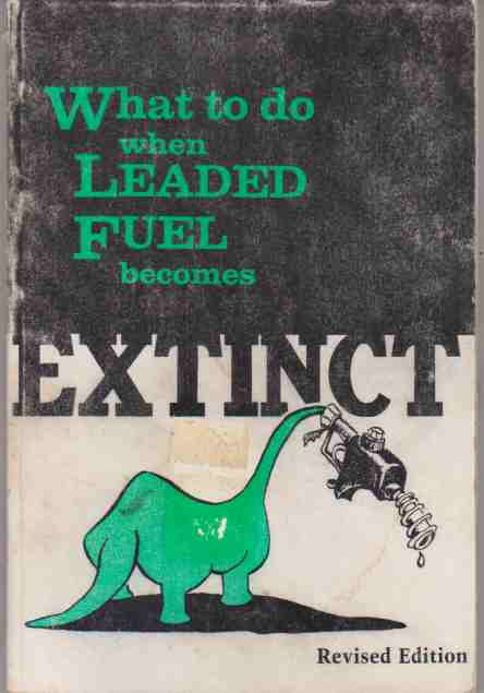 What to Do When Leaded Fuel Becomes Extinct Timothy P. Banse,