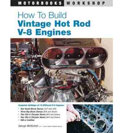 How to Build Vintage Hot Rod V-8 Engines (Motorbooks Workshop) b