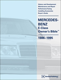 Mercedes-Benz E-Class (W124) Owners Bible 1986-1995