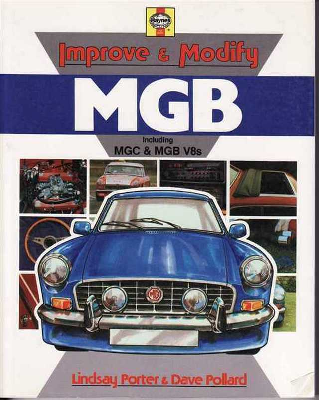 Improve & Modify MGB (including MGC & MGB V8)