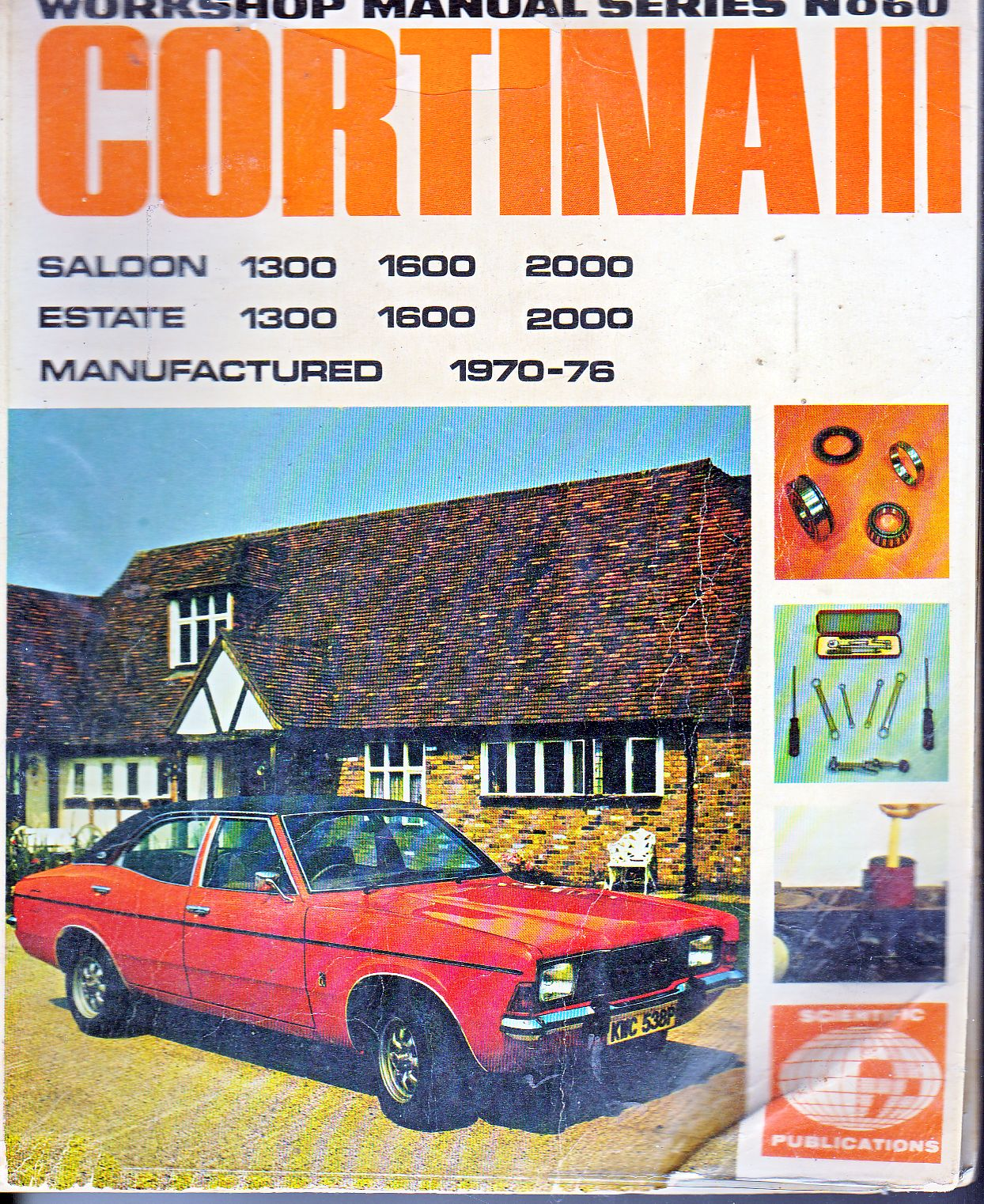 Ford Cortina Mk.III 1300 1600 2000c.c. 1970-76 Workshop Manual