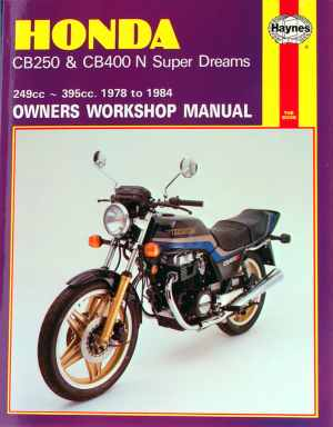 Honda CB250 and CB400N Superdreams Owner's Workshop Manual (Mot