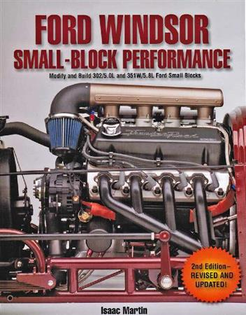 Ford Windsor Small Block Performance Modify and Build 302/5.0 li