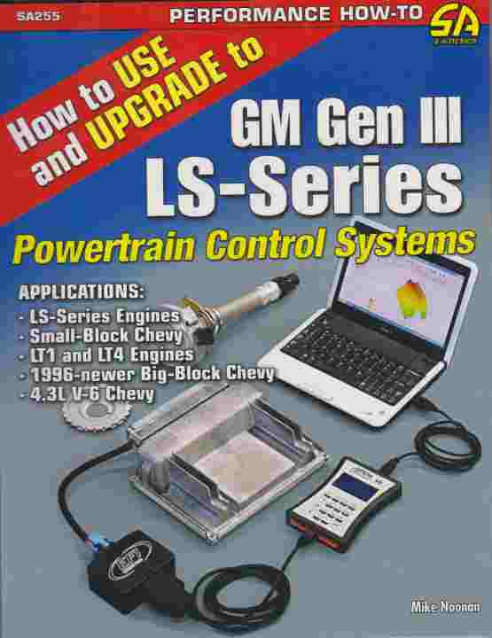 How to Use and Upgrade to GM GEN III LS-Series Powertrain Contro