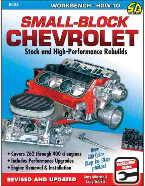 How to Rebuild the Small-block Chevrolet SA 26 9781934709009