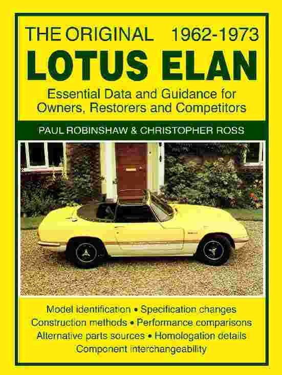 The Original Lotus Elan Essential Data and Guidance for Owners R