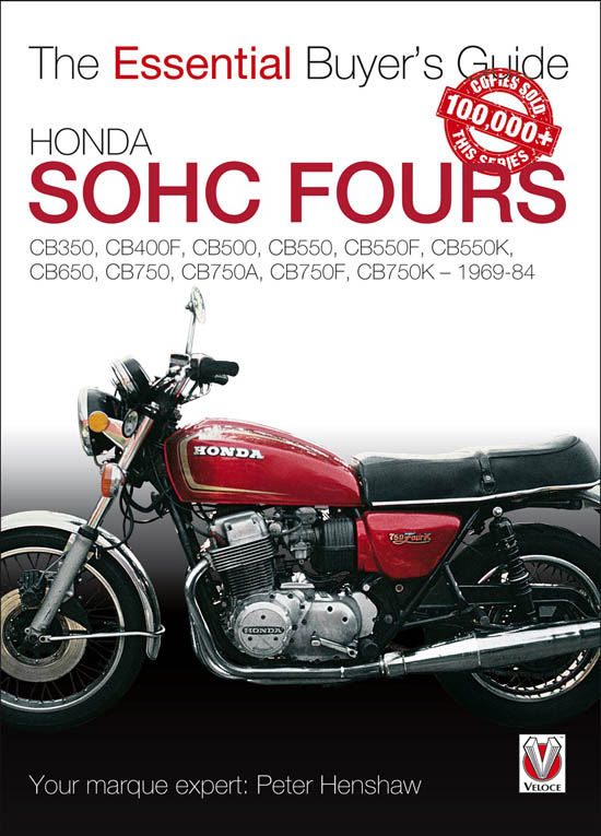 Honda SOHC Fours – The Essential Buyers Guide 9781845842840