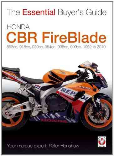 Honda CBR FireBlade: 1992-2010 Essential Buyer's Guide