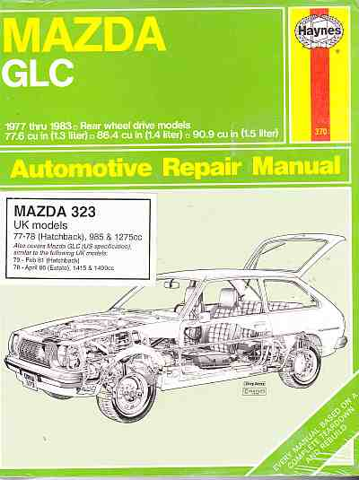 Mazda GLC 1977 thru 1983 Haynes Automotive Repair Manual HA370