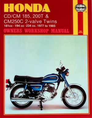 Honda CD CM185 200T and CM250C 2-valve Twins Owners Workshop Ma