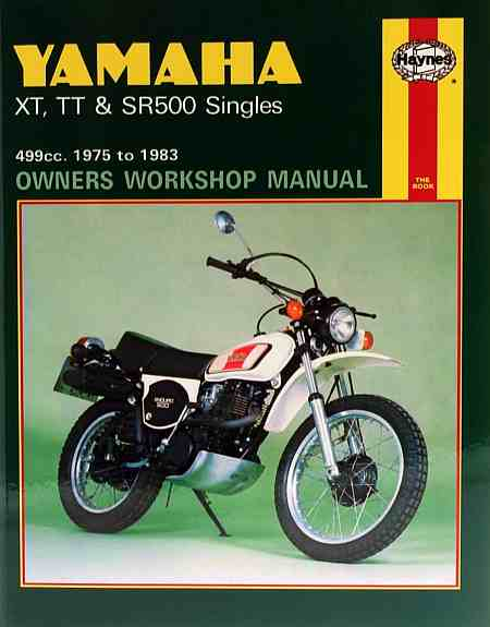Yamaha XT TT and SR500 Singles (75 - 83) Owners Workshop Manual
