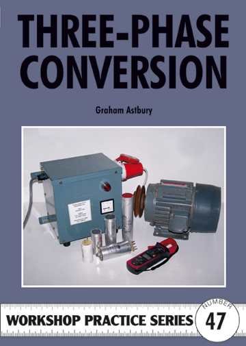 Three-phase Conversion (Argus Workshop Practice No 47) by Graham
