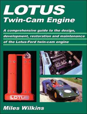Lotus Twin-Cam Engine by Miles Wilkins 9781855209688