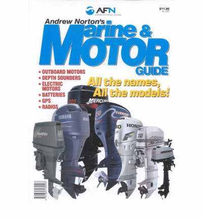 Andrew Nortons Marine and Motor Guide 9781865130293