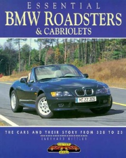 Essential BMW Roadsters and Cabriolets
