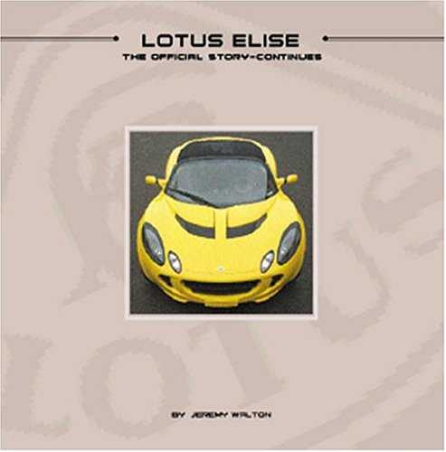 Lotus Elise The Official Story Continues
