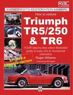 How To Restore Triumph TR5/250 and TR6 Enthusiasts Restoration M