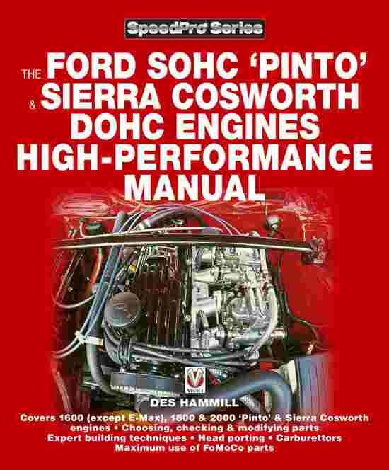 The Ford SOHC Pinto & Sierra Cosworth DOHC Engines