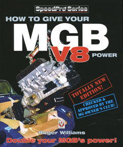 How to Give Your MGB V8 Power (Speedpro Series) by Roger William