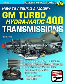 How To Rebuild and Modify GM Turbo 400 Transmissions SA186