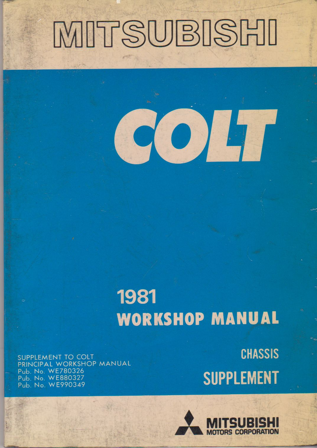 1981 Mitsuishi Colt Chassis Workshop Manual Supplement