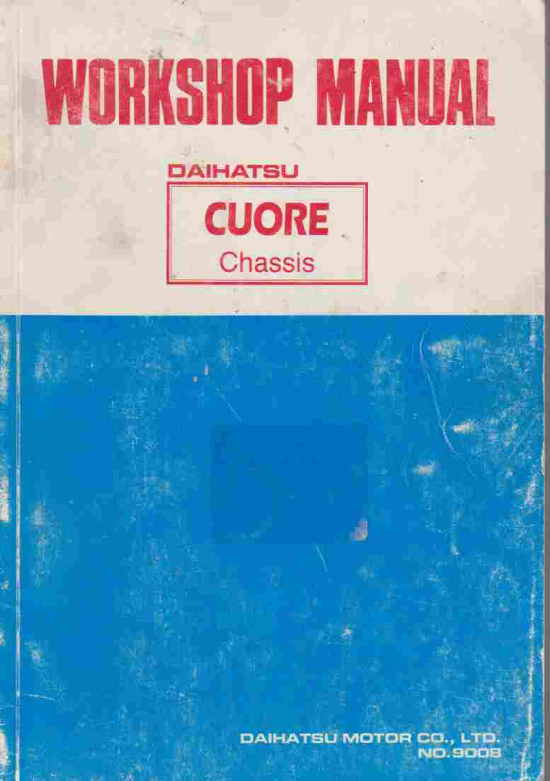 Daihatsu Cuore Chassis Workshop Manual.