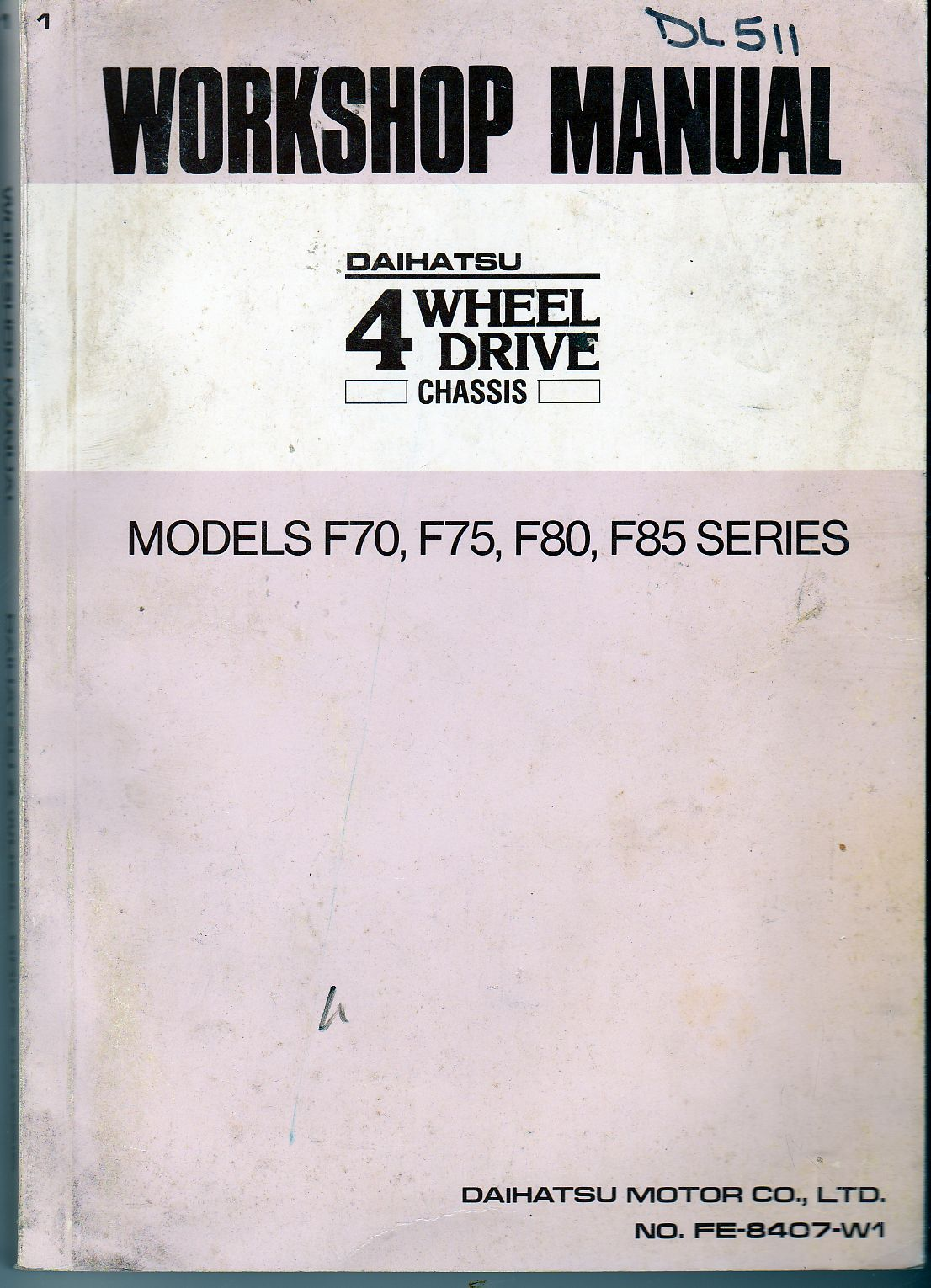 Daihatsu F70, F75, F80 F85 Shop Manual FE-8407-W1