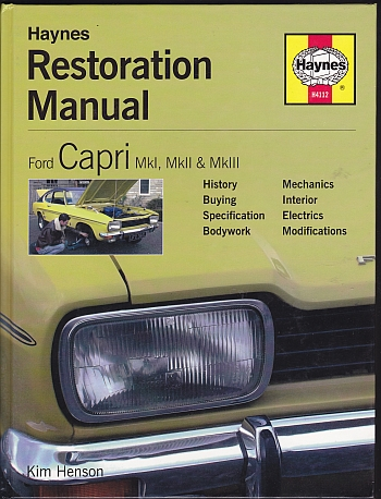 Ford Capri Restoration Manual by Kim Henson H4112