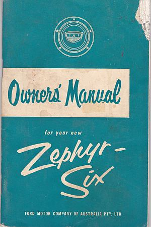 Zephyr Six Instruction Book Ford Motor Company Australia