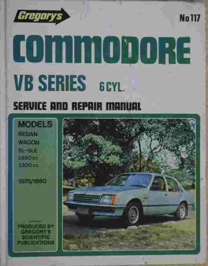 Commodore VB 1978-80 Service and Repair Manual GR117 - Click Image to Close