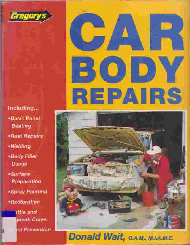 Car Body Repairs (author) Donald Wait 9780855667337