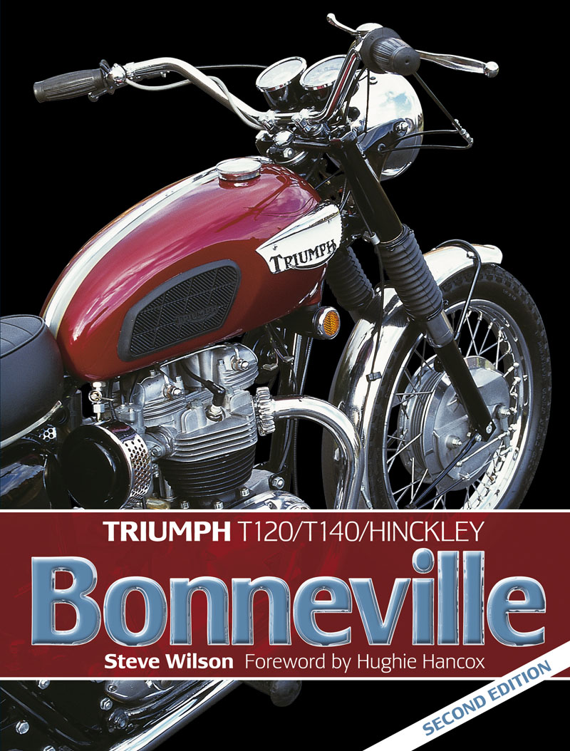 Triumph Bonneville (2nd Edition) by Steve Wilson H4549