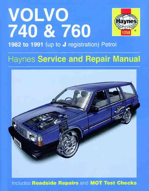 Volvo 740 and 760 1982 to 1991 Haynes Repair Manual HA1258