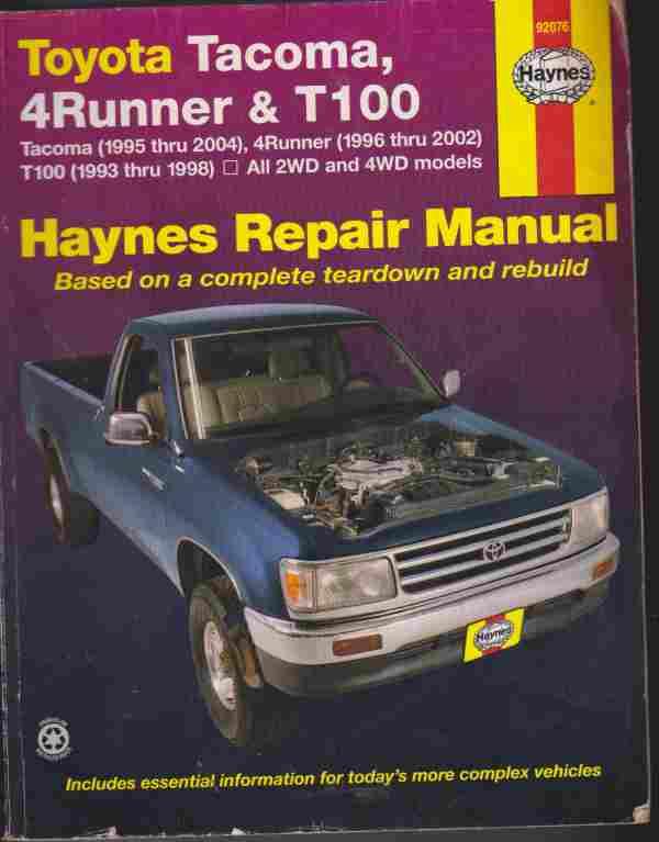 Toyota Tacoma  4runner And T100 Haynes Repair Manual Toyota Tacoma  4runner And T100 Haynes